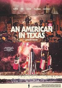 Американец в Техасе (2018) HD