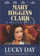 Тайны Мэри Хиггинс Кларк: День удачи