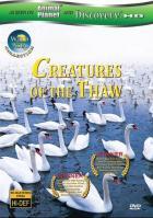 Дикая Азия: Существа оттепели