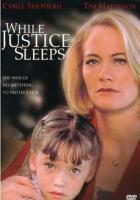 Когда правосудие спит