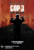 Маньяк-полицейский 3: Знак молчания