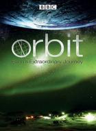 Орбита: Необыкновенное путешествие планеты Земля