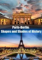 Париж и Берлин: путешествие сквозь время