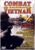 Поле боя Вьетнам - В ад и дальше