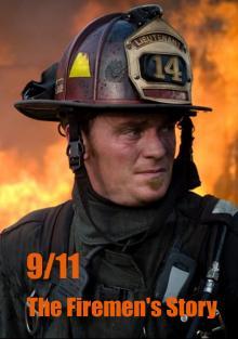 11 сентября. Истории пожарных, 2011