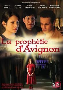 Авиньонское пророчество, 2007