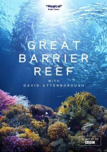 Барьерный риф с Дэвидом Аттенборо 1, 2, 3 серия (сериал, 2016) смотреть онлайн HD720p в хорошем качестве бесплатно