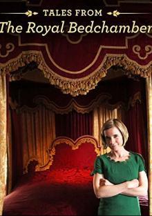 BBC. Истории из королевской спальни, 2013