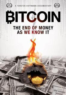 Биткойн: Конец денег, какими мы их знаем, 2015