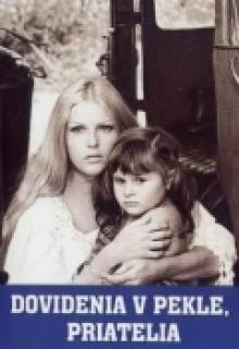 До встречи в аду, друзья!, 1970