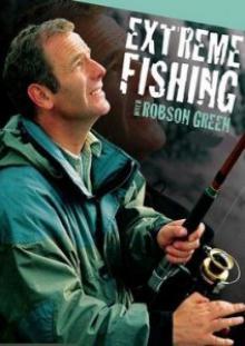 экстремальная рыбалка с робсоном грином все сезоны