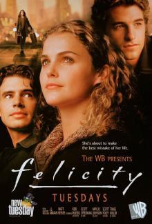Фелисити, 1998
