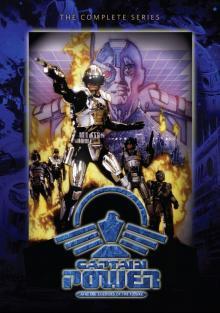 Капитан Пауэр и Солдаты будущего, 1987