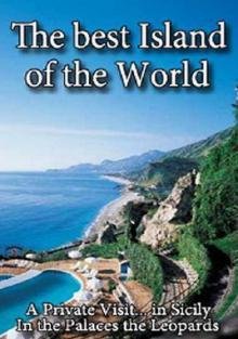 Красивейшие острова мира. Неофициальный визит на Сицилию, 2005