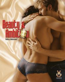 Красивые и амбициозные, 2006