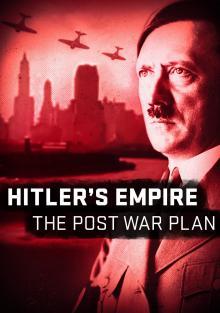 Мир Гитлера: послевоенные планы, 2017