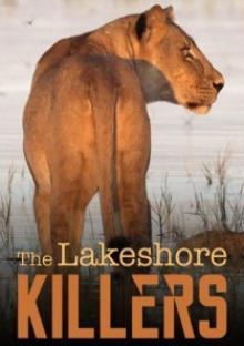 National Geographic. Убийцы с большого озера, 2015