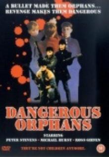 Опасные сироты, 1985
