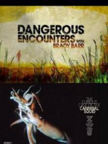 Опасные встречи: Кальмар каннибал, 2009