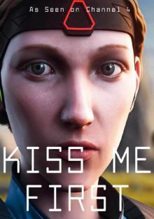 Поцелуй меня первым, 2018