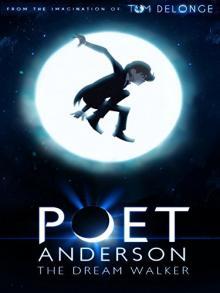 Поэт Андерсон: Покоритель снов, 2014