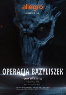 Польские Легенды: Операция «Василиск», 2016