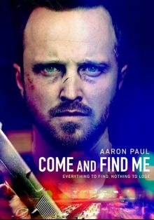 Приди и найди меня, 2016