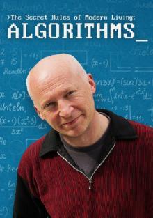 Тайные правила современной жизни: Алгоритмы, 2015