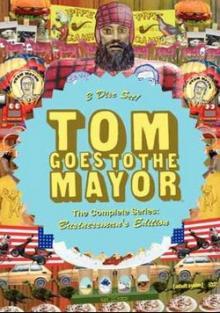 Том идет к мэру, 2004