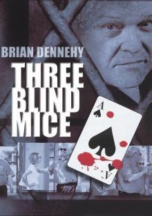 Три слепых мышонка, 2001
