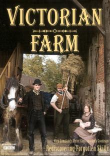 Викторианская ферма, 2009
