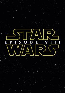 Звёздные войны: Эпизод8, 2017