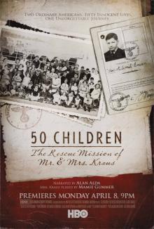 50 детей: Спасательная миссия мистера и миссис Краус, 2013
