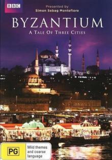 BBC: Византий - сказания о трёх городах, 2013