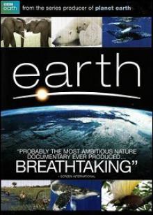 BBC. Земля - Картина нашей планеты, 2007