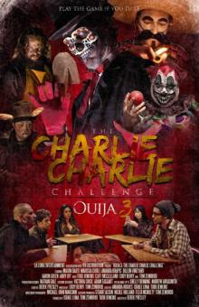 Чарли, Чарли, 2016