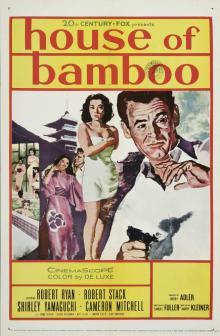 Дом из бамбука, 1955