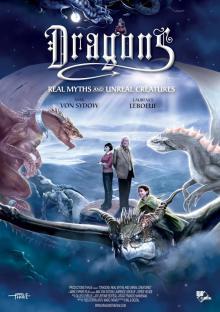 Драконы. Мифы о фантастических созданиях, 2013