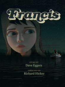 Фрэнсис, 2013