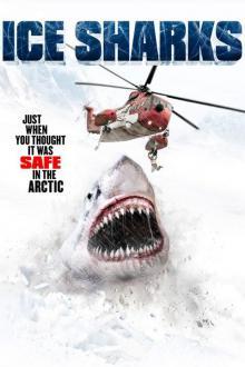 Ледяные акулы, 2016