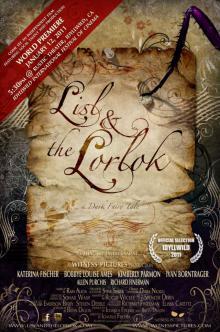 Лизл и Лорлок, 2011