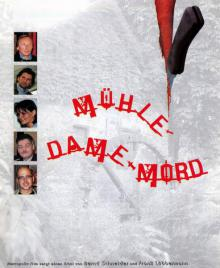 Мельница-Дама-Убийство, 2001