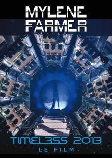 Mylene Farmer: Timeless 2013 - Le Film, 2013