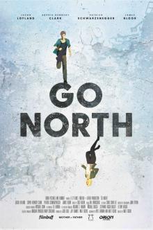 На север, 2017