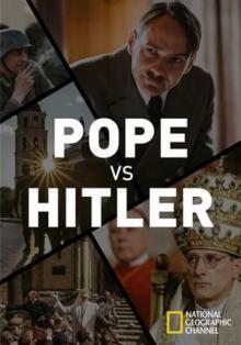 Папа против Гитлера, 2016