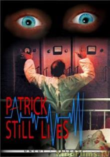 Патрик еще жив, 1980