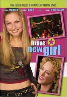 Смелая новая девушка, 2004