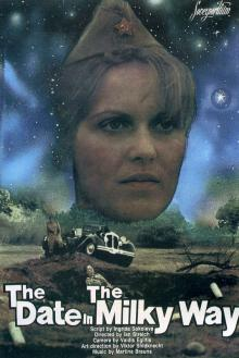 Свидание на Млечном пути, 1985