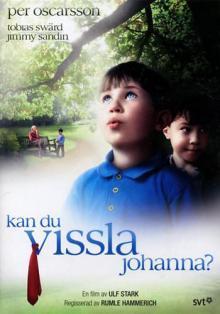 Умеешь ли ты свистеть, Йоханна?, 1994