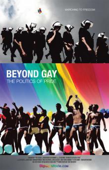 За пределами гомосексуальности: Политика гей-прайдов, 2009